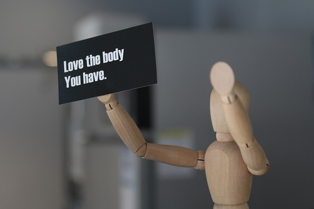 Love the body you have